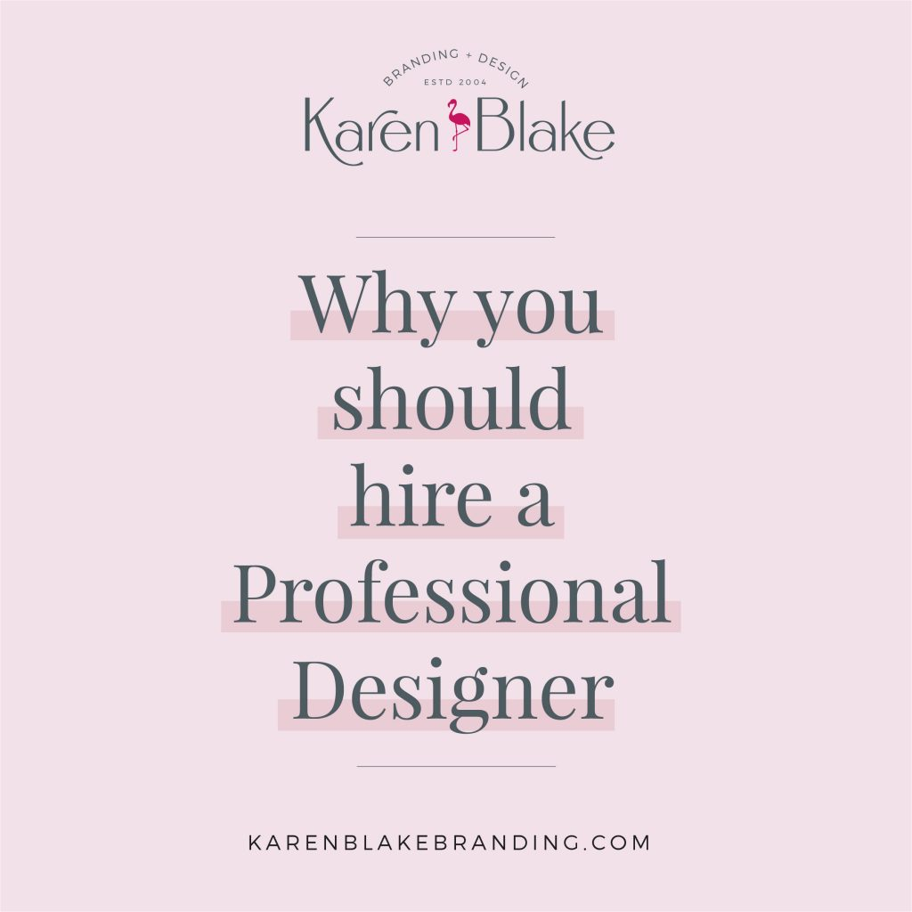 Why you should hire a Professional Designer