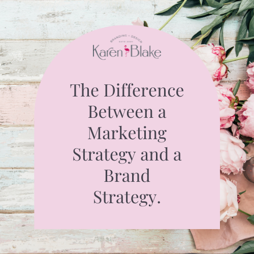 The difference between a marketing strategy and a brand strategy