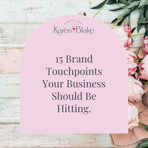 15 brand touchpoint your business should be hitting
