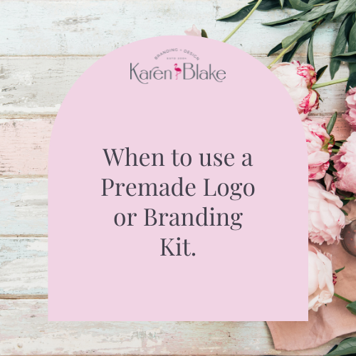 When to use a Premade Logo or Branding Kit